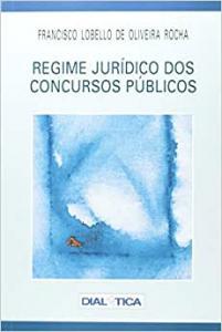 REGIME JURIDICO DOS CONCURSOS PUBLICOS