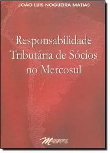 Responsabilidade Tributaria de Socios no Mercosul