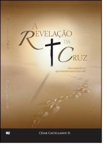 Revelação da Cruz, A