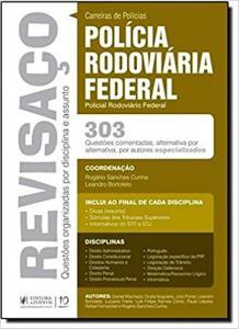 REVISACO PRF POLICIAL RODOVIARIO FEDERAL 303 QUESTOES COMENTADAS ALTERNATIVA POR ALTERNATIVA