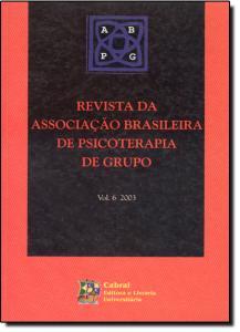 Revista da Associação Brasileira de Psicoterapia de Grupo - Vol.6 - 2003