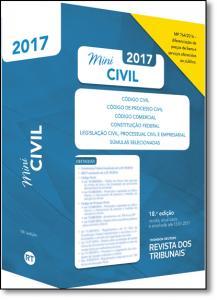 Rt Mini Código 2017: Código Civil, Código de Processo Civil, Código Comercial, Constituição Federal, Legislação