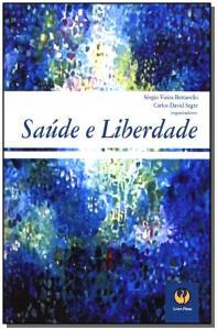 SAUDE E LIBERDADE