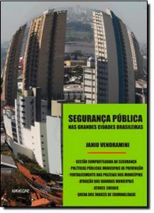 Segurança Pública nas Grandes Cidades Brasileira