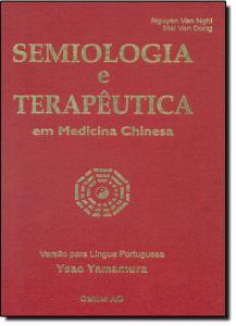 Semiologia e Terapêutica: Em Medicina Chinesa