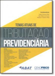 Temas Atuais de Tributação Previdenciária