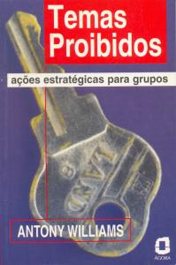Temas proibidos: ações estratégicas para grupos