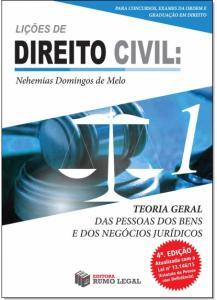 Teoria Geral das Pessoas dos Bens e dos Negócios Jurídicos - Vol.1 - Coleção Lições de Direito Civil