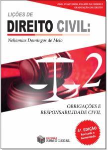 Teoria Geral: Obrigações e Responsabilidade Civil - Vol.2 - Coleção Lições de Direito Civil