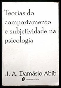 Teorias do Comportamento e Subjetividade na Psicologia