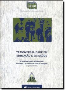 TRANSVERSALIDADE EM EDUCACAO E EM SAUDE