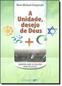 Unidade, Desejo de Deus, A